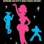 Live in Las Vegas: James Roman's Chronicles of Old Las Vegas