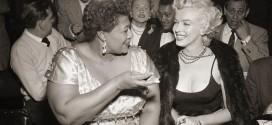 """I owe Marilyn Monroe a real debt""—Ella Fitzgerald"