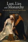 Lust, Lies and Monarchy